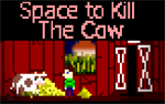 Don't kill the cow